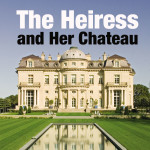Press downloads for The Heiress and Her Chateau