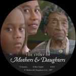 The Story of Mothers and Daughters DVD documentary